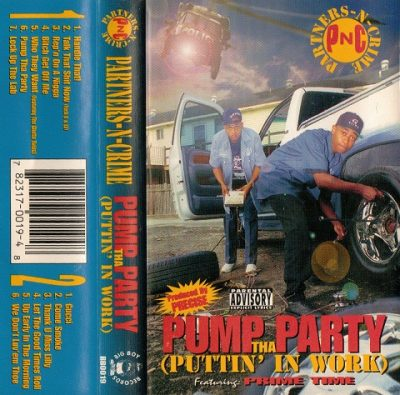 Partners-N-Crime – Pump Tha Party (Puttin' In Work) (Cassette) (1995) (320 kbps)