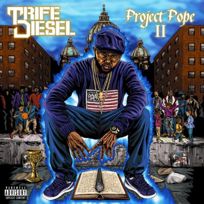 Trife Diesel – Project Pope II (WEB) (2018) (320 kbps)