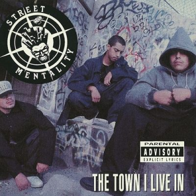 Street Mentality – The Town I Live In EP (CD) (1992) (320 kbps)