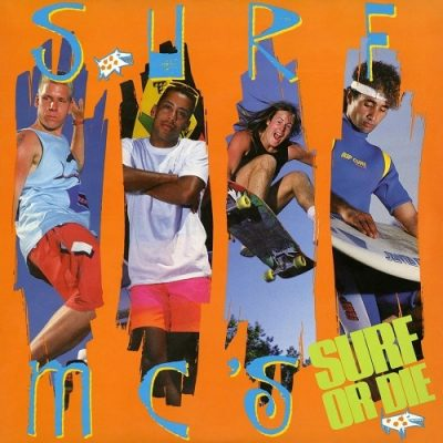 Surf MC's – Surf Or Die (CD) (1987) (320 kbps)