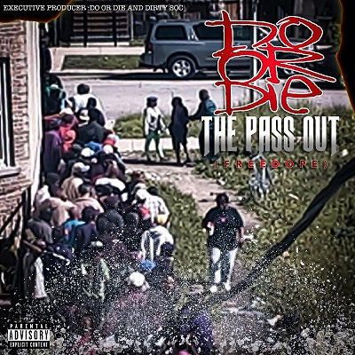 Do Or Die – The Pass Out EP (WEB) (2020) (320 kbps)