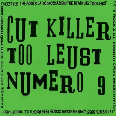 Cut Killer – Mixtape 9: Too Leust (Cassette) (1994) (FLAC + 320 kbps)