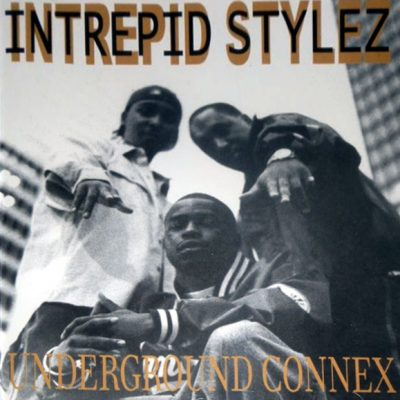 Intrepid Stylez – Underground Connex (CD) (1999) (VBR V0)