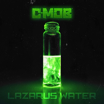 C-Mob – Lazarus Water EP (WEB) (2020) (320 kbps)