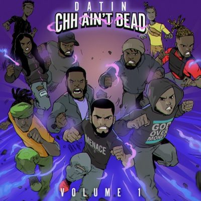 Datin – CHH Ain't Dead Vol. 1 (WEB) (2020) (320 kbps)
