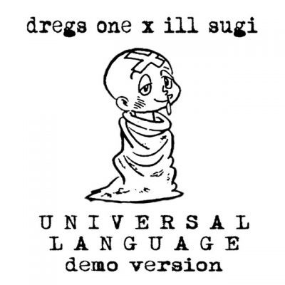 Dregs One & Ill Sugi – Universal Language (Demo Version) (WEB) (2020) (320 kbps)