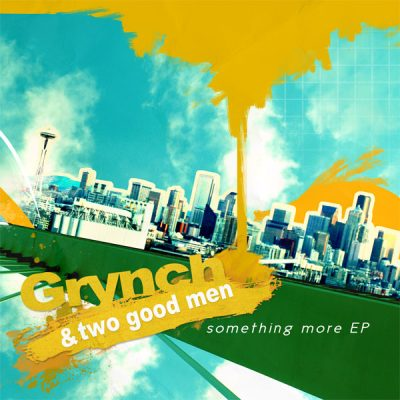 Grynch & Two Good Men – Something More EP (WEB) (2008) (FLAC + 320 kbps)