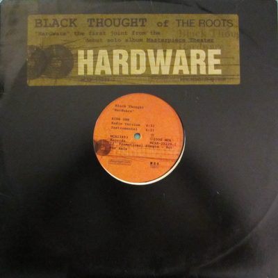 Black Thought – Hardware (Promo VLS) (2000) (FLAC + 320 kbps)