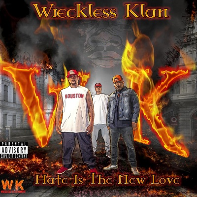 Wreckless Klan – Hate Is The New Love (WEB) (2020) (320 kbps)