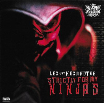 Lex The Hex Master – Strictly For My Ninjas (WEB) (2019) (320 kbps)