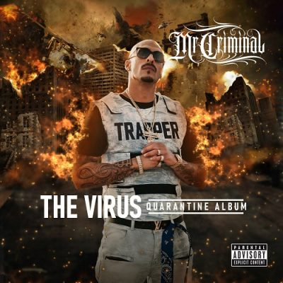 Mr. Criminal – The Virus: Quarantine Album (WEB) (2020) (320 kbps)