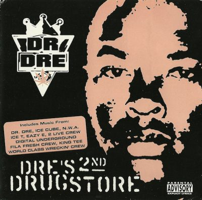 Dr. Dre – Dre's 2nd Drugstore (2xCD) (2003) (FLAC + 320 kbps)