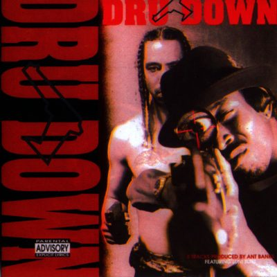 Dru Down – Fools From The Streets (CD) (1993) (FLAC + 320 kbps)