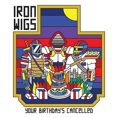 Iron Wigs – Your Birthday's Cancelled (WEB) (2020) (FLAC + 320 kbps)