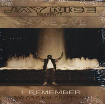 Jay Nice Presents Wayne Live ‎- I Remember / Original Craftsman (VLS) (1999) (320 kbps)