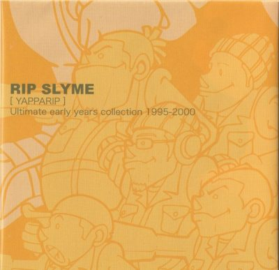 Rip Slyme – [YAPPARIP] Ultimate Early Years Collection 1995-2000 (CD) (2003) (FLAC + 320 kbps)
