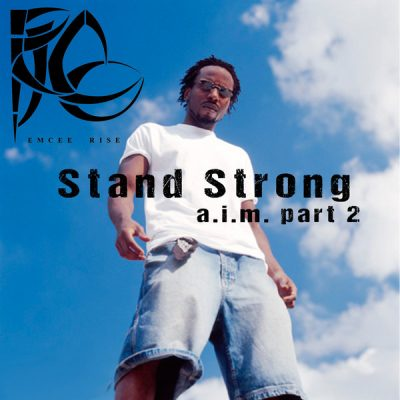 Rise – Stand Strong: A.I.M. Part 2 (CD) (2004) (FLAC + 320 kbps)
