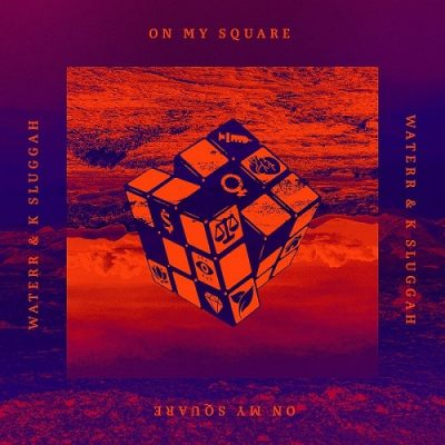 WateRR & K Sluggah – On My Square (WEB) (2020) (320 kbps)