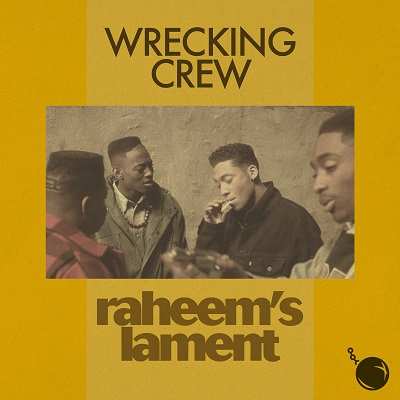 Wrecking Crew – Raheem's Lament (WEB) (2020) (320 kbps)