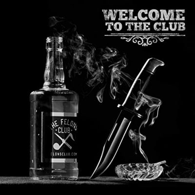 Big B & The Felons Club – Welcome To The Club (WEB) (2020) (320 kbps)