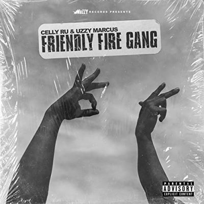 Celly Ru & Uzzy Marcus – Friendly Fire Gang (WEB) (2020) (320 kbps)