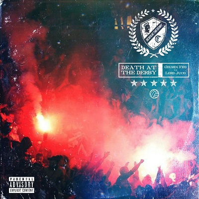 Cousin Feo & Lord Juco – Death At The Derby (WEB) (2020) (320 kbps)