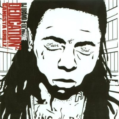 DJ Drama & Lil Wayne – Dedication 2 (CD) (2006) (FLAC + 320 kbps)