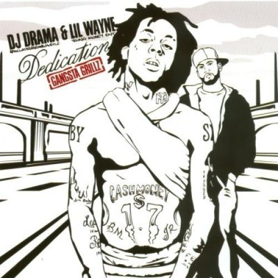 DJ Drama & Lil Wayne – Dedication (CD) (2005) (FLAC + 320 kbps)