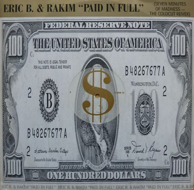 Eric B. & Rakim – Paid In Full (Seven Minutes Of Madness – The Coldcut Remix) (VLS) (1987) (FLAC + 320 kbps)