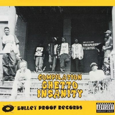 VA – Bullet Proof Records: Compilation – Ghetto Insanity (CD) (1994) (320 kbps)