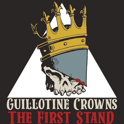 Guillotine Crowns – The First Stand (WEB) (2020) (320 kbps)