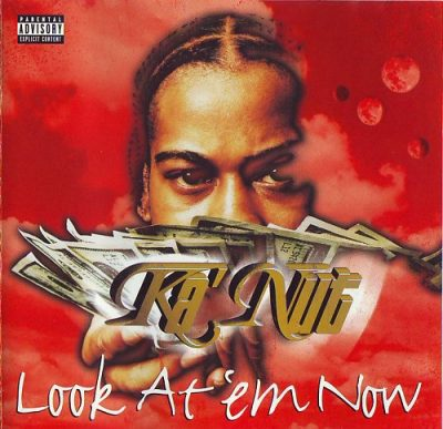 Ka'Nut – Look At Em Now (CD) (1998) (FLAC + 320 kbps)