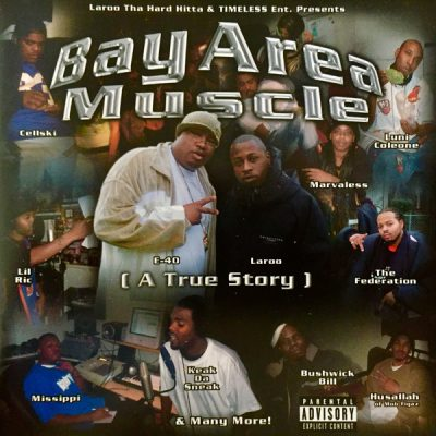 VA – Laroo Tha Hard Hitta & Timeless Ent. Presents: Bay Area Muscle A True Story (WEB) (2004) (320 kbps)
