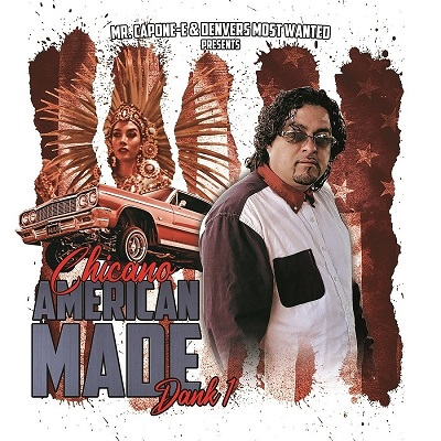 Mr. Capone-E & Denvers Most Wanted Presents – Chicano American Made Dank 1 (WEB) (2020) (320 kbps)