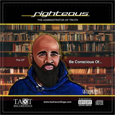 Righteous – Be Conscious Of… The EP (WEB) (2020) (320 kbps)