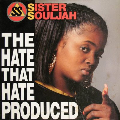 Sister Souljah – The Hate That Hate Produced (VLS) (1991) (FLAC + 320 kbps)