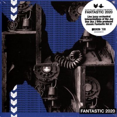 Slum Village & Abstract Orchestra – Fantastic 2020 (2xCD) (2020) (FLAC + 320 kbps)