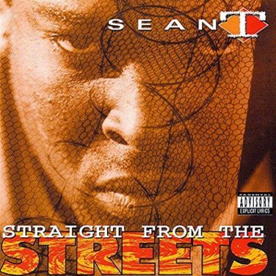 Sean T – Straight From The Streets (CD) (1993) (320 kbps)