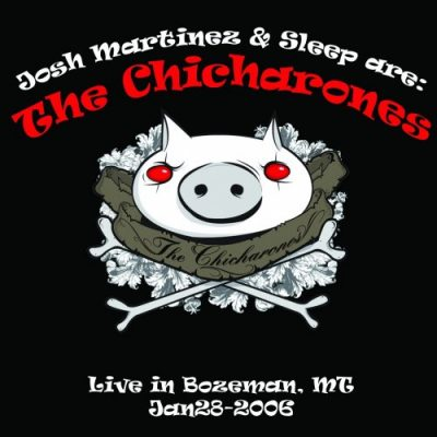 The Chicharones – Live From Bozeman (CD) (2006) (320 kbps)