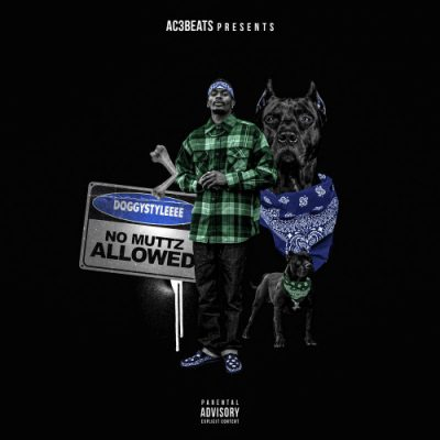 DoggyStyleeee – No Muttz Allowed EP (WEB) (2020) (320 kbps)