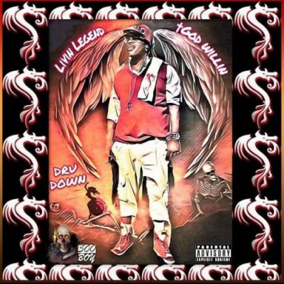 Dru Down – Livin Legend (God Willin), Pt. 1 (WEB) (2020) (320 kbps)