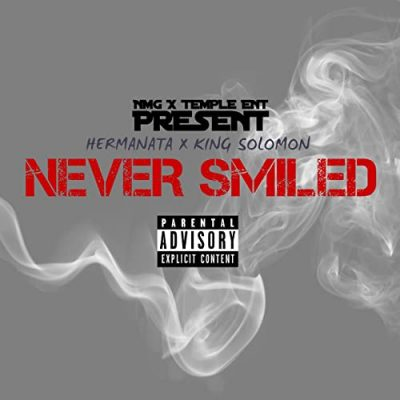Hermanata & King Solomon – Never Smiled EP (WEB) (2020) (320 kbps)