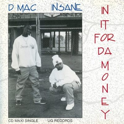 Insane & D-Mack – In It For Da Money EP (CD) (1994) (320 kbps)