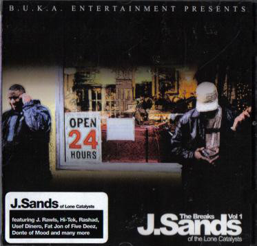 J. Sands Of The Lone Catalysts – The Breaks Vol. 1 (CD) (2003) (FLAC + 320 kbps)