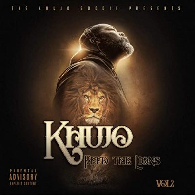 Khujo Goodie Presents – Feed The Lions, Vol. 2 (WEB) (2020) (320 kbps)