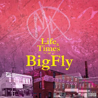 Big Kahuna OG & Fly Anakin – Life & Times Of BigFly EP (WEB) (2018) (320 kbps)