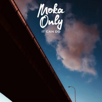 Moka Only – It Can Do (WEB) (2020) (320 kbps)