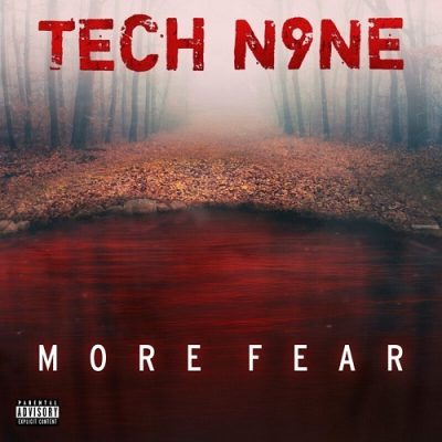 Tech N9ne – More Fear EP (WEB) (2020) (320 kbps)