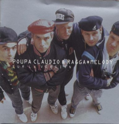 Poupa Claudio & Ragga Melody – Sur La Version (CD) (1991) (FLAC + 320 kbps)