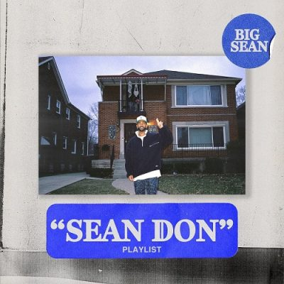 Big Sean – Sean Don Playlist (WEB) (2020) (320 kbps)